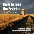 'Rails Across the Prairies' book cover