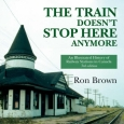 'The Train Doesn't Stop Here Anymore' book cover
