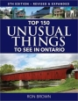 'Top 150 Unusual Things to See in Ontario' book cover